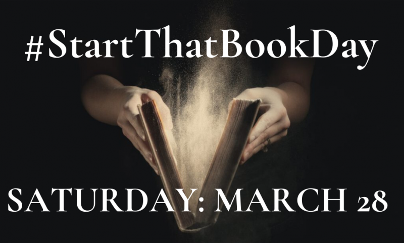 #StartThatBookDay March 28