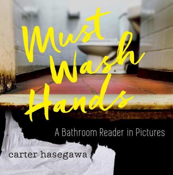 Must Wash Hands by Carter Hasegawa