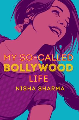 Cover of My So-Called Bollywood Life